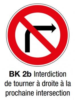"""Panneau seul BK 2b """"Interdiction tourner à droite"""""""