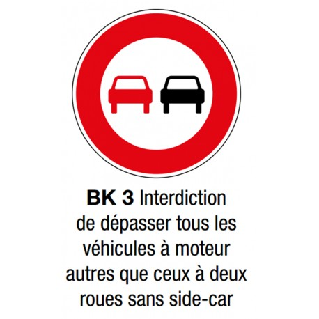 """Panneau BK3 """"Interdiction de dépasser"""""""