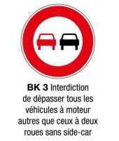 """Panneau seul BK 3 """"Interdiction de dépasser"""""""