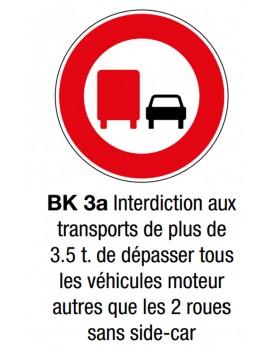 """Panneau seul BK 3a """"Interdiction de dépasser"""""""